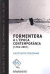 FORMENTERA A L'EPOCA CONTEMPORANIA (1782-2007)
