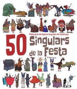50 SINGULARS DE LA FESTA