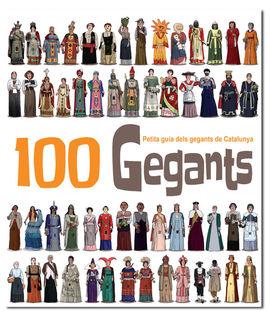 100 GEGANTS. PETITA GUIA DELS GEGANTS DE CATALUNYA