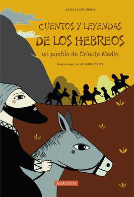 CUENTOS Y LEYENDAS DE LOS HEBREOS