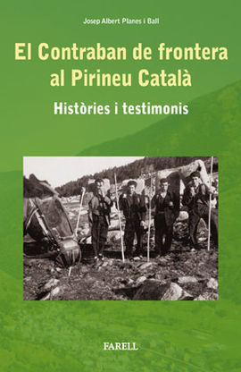 CONTRABAN DE FRONTERA AL PIRINEU CATALÀ