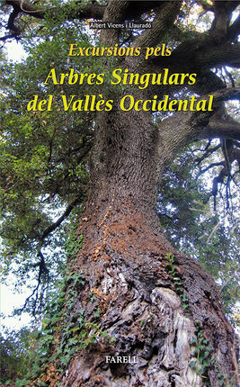 EXCURSIONS PELS ARBRES SINGULARS DEL VALLÈS OCCIDENTAL