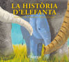 HISTORIA D'ELEFANTA, LA