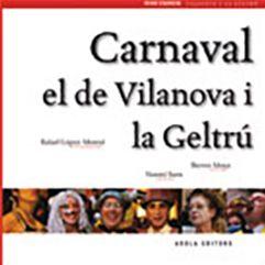 CARNAVAL DE VILANOVA, EL -AROLA