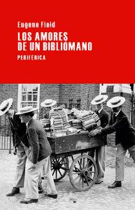 AMORES DE UN BIBLIÓMANO, LOS