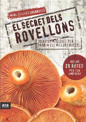 SECRET DEL ROVELLONS, EL
