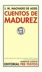 CUENTOS DE MADUREZ