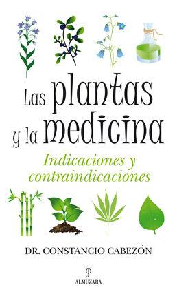 PLANTAS Y LA MEDICINA, LAS