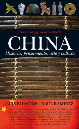 CHINA. HISTORIA, PENSAMIENTO, ARTE Y CULTURA