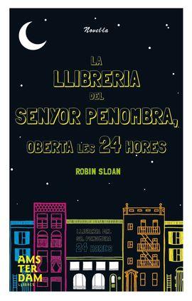 LLIBRERIA DEL SENYOR PENOMBRA OBERTA LES 24 HORES, LA