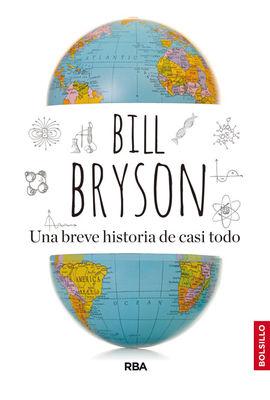 UNA BREVE HISTORIA DE CASI TODO [BOLSILLO]