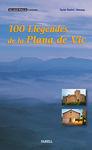 100 LLEGENDES DE LA PLANA DE VIC