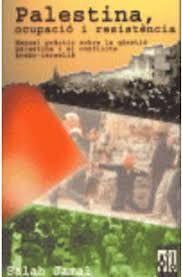 PALESTINA, OCUPACIO I RESISTENCIA