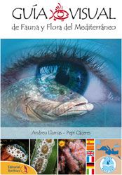 GUIA VISUAL DE FAUNA Y FLORA DEL MEDITERRANEO [ESPIRAL]