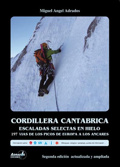 P12 CORDILLERA CANTABRICA. ESCALADAS SELECTAS EN HIELO Y NIEVE