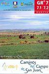 GR 7 CAMINOS DEL CAMPO DE SAN JUAN  7.1-7.2