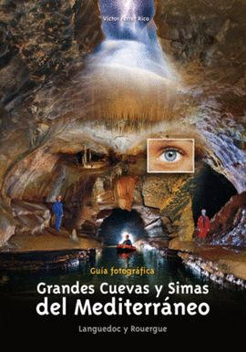 GRANDES CUEVAS Y SIMAS DEL MEDITERRANEO