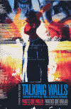 TALKING WALLS / PARETS QUE PARLEN. GRAFFITIS A CATALUNYA