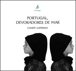 PORTUGAL, DEVORADORES DE MAR