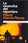 REVANCHA DEL REPORTERO, LA