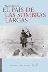 PAIS DE LAS SOMBRAS LARGAS, EL