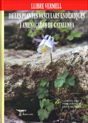 LLIBRE VERMELL DE LES PLANTES VASCULARS ENDEMIQUES I AMENA�ADES DE CATALUNYA