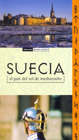 SUECIA, EL PAIS DEL SOL DE MEDIANOCHE -ECOS