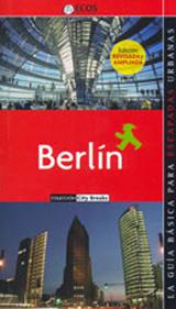 BERLIN. CITY BREAKS -ECOS