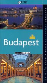 BUDAPEST. CITY BREAKS -ECOS