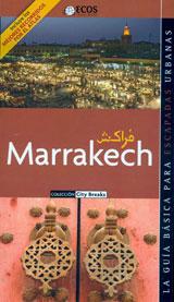 MARRAKECH. CITY BREAKS -ECOS