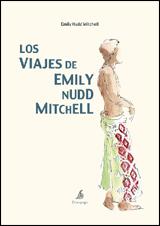 VIAJES DE EMILY NUDD MITCHELL, LOS