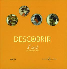 DESCOBRIR L'ART A TRAVES DEL MON