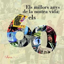 MILLORS ANYS DE LA NOSTRA VIDA, ELS