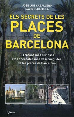 SECRETS DE LES PLACES DE BARCELONA, ELS