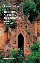 HISTORIAS SECRETAS DE BIRMANIA -#3 HETERODOXOS ALTAIR