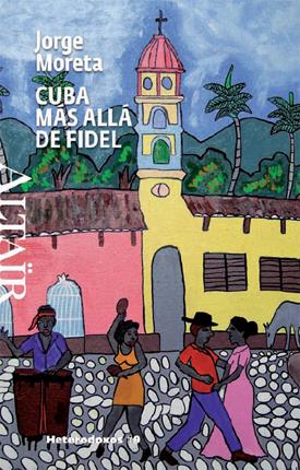 CUBA, MAS ALLA DE FIDEL -#9 HETERODOXOS ALTAIR
