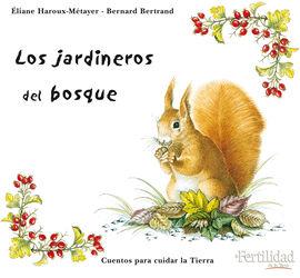 JARDINEROS DEL BOSQUE, LOS