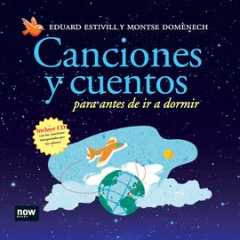 CANCIONES Y CUENTOS PARA ANTES DE IR A DORMIR [+ CD]