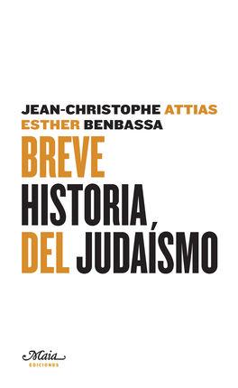 BREVE HISTORIA DEL JUDAISMO
