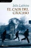 CAOS DEL CÁUCASO, EL