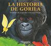 HISTORIA DE GORILA, LA