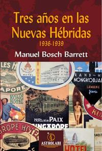 TRES A�OS EN LAS NUEVAS HEBRIDAS 1936-1939