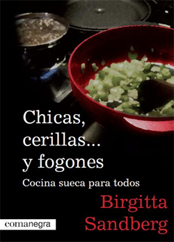 CHICAS, CERILLAS... Y FOGONES