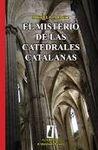 MISTERIO DE LAS CATEDRALES CATALANAS, EL