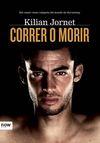 CORRER O MORIR [CAS]