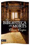 BIBLIOTECA DELS MORTS, LA [BUTXACA]