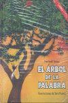 ARBOL DE LA PALABRA, EL [+ CD]