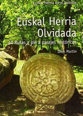 EUSKAL HERRIA OLVIDADA -EUSKAL HERRIA EN EL BOLSILLO