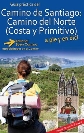 CAMINO DE SANTIAGO DEL NORTE (COSTA Y PRIMITIVO), GU�A PR�CTICA DEL