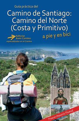 CAMINO DE SANTIAGO DEL NORTE (COSTA Y PRIMITIVO), GUÍA PRÁCTICA DEL